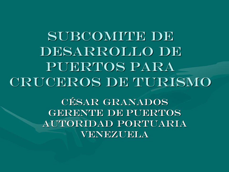 ESTADOS MIEMBROS El Subcomité de Desarrollo de Puertos para Cruceros de Turismo esta bajo la presidencia de Barbados, la vicepresidencia de Venezuela e integrado por: Argentina, Chile, Costa Rica, Ecuador, Jamaica, México, Nicaragua, Republica Dominicana y Trinidad y Tobago