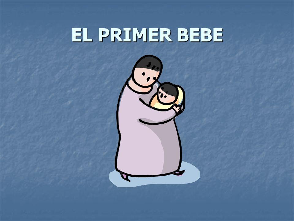 EL PRIMER BEBE