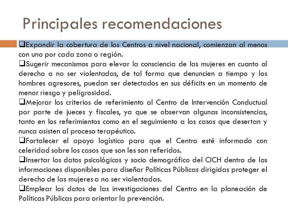 Principales recomendaciones Expandir la cobertura de los Centros a nivel nacional, comienzan al menos con uno por cada zona o región. Sugerir mecanism