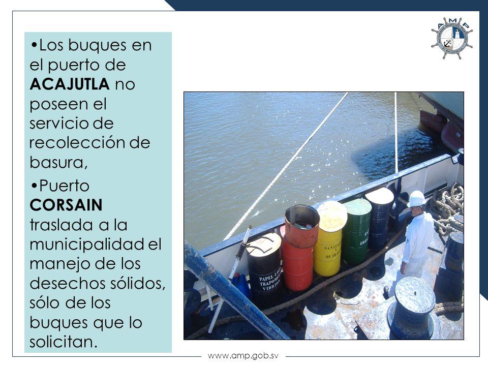 www.amp.gob.sv Los buques en el puerto de ACAJUTLA no poseen el servicio de recolección de basura, Puerto CORSAIN traslada a la municipalidad el manej
