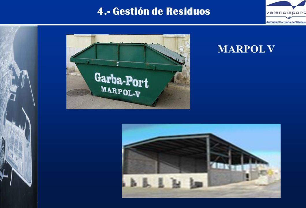 4.- Gestión de Residuos MARPOL V
