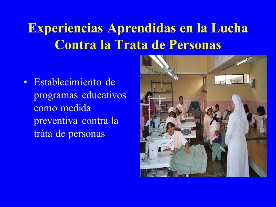Experiencias Aprendidas en la Lucha Contra la Trata de Personas Establecimiento de programas educativos como medida preventiva contra la tráta de pers