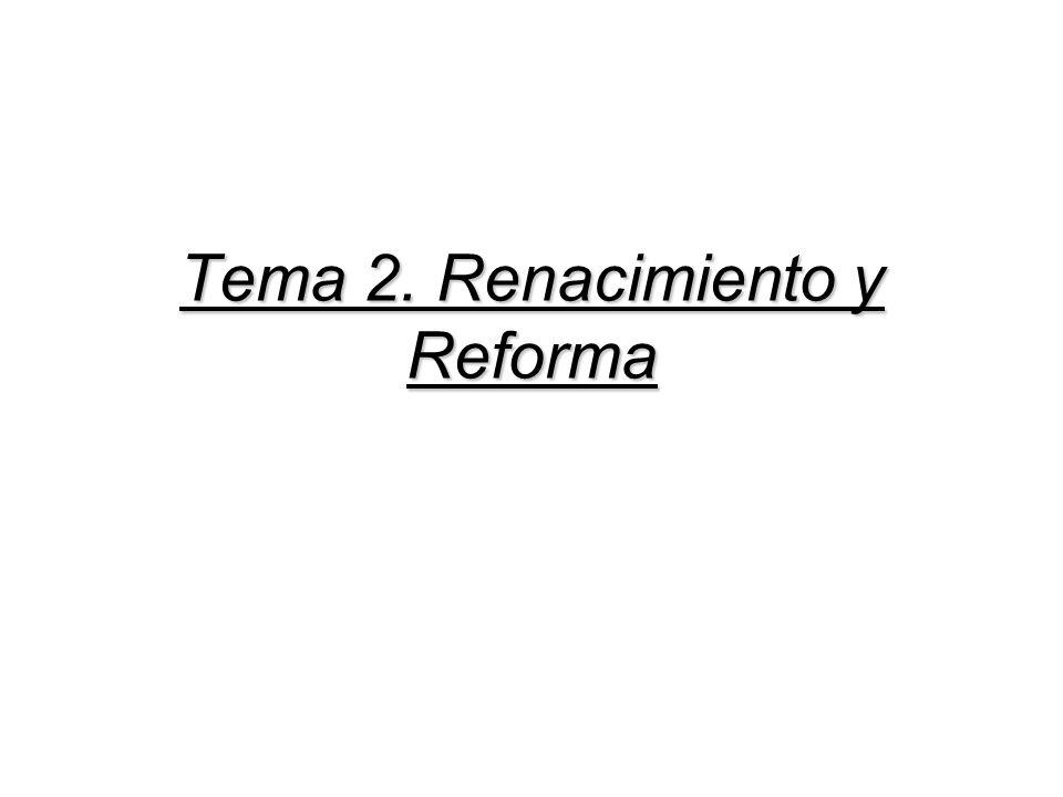 Tema 2. Renacimiento y Reforma