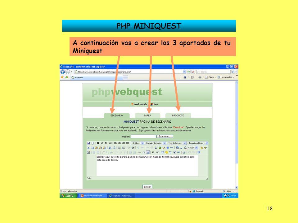 18 PHP MINIQUEST A continuación vas a crear los 3 apartados de tu Miniquest