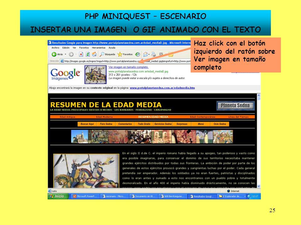 25 Haz click con el botón izquierdo del ratón sobre Ver imagen en tamaño completo PHP MINIQUEST – ESCENARIO INSERTAR UNA IMAGEN O GIF ANIMADO CON EL T