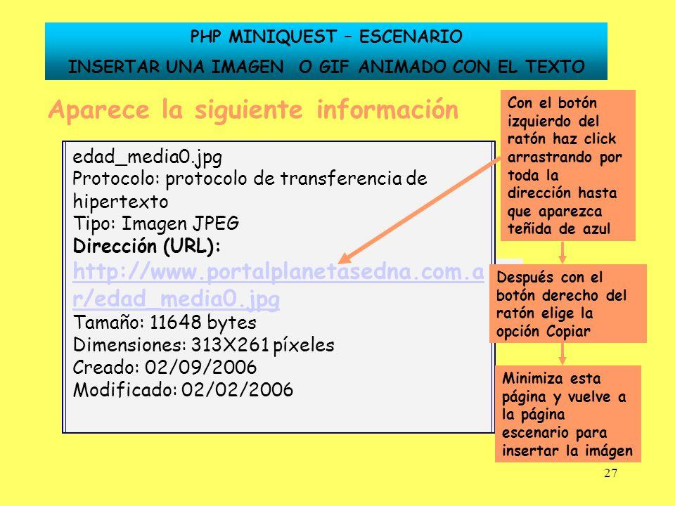 27 Aparece la siguiente información Dirección (URL): http://www.portalplanetasedna.com.ar/edad_media0.jpghttp://www.portalplanetasedna.com.ar/edad_med