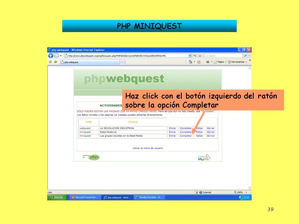 39 Haz click con el botón izquierdo del ratón sobre la opción Completar PHP MINIQUEST