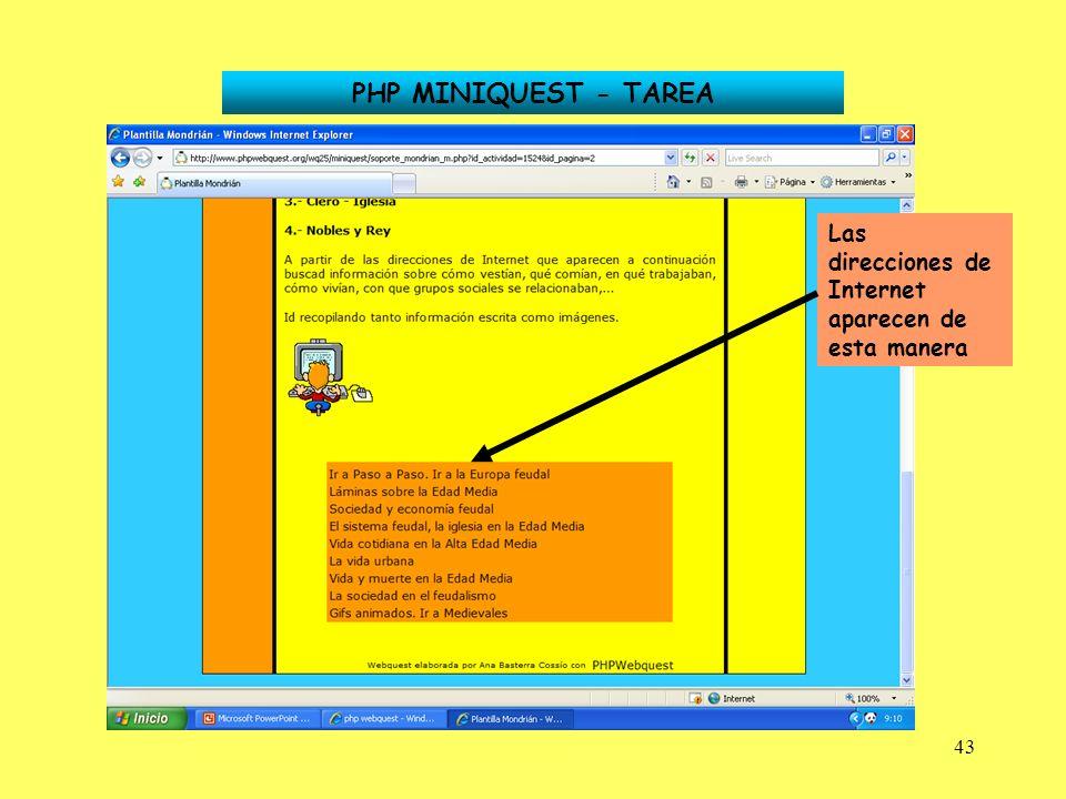 43 PHP MINIQUEST - TAREA Las direcciones de Internet aparecen de esta manera