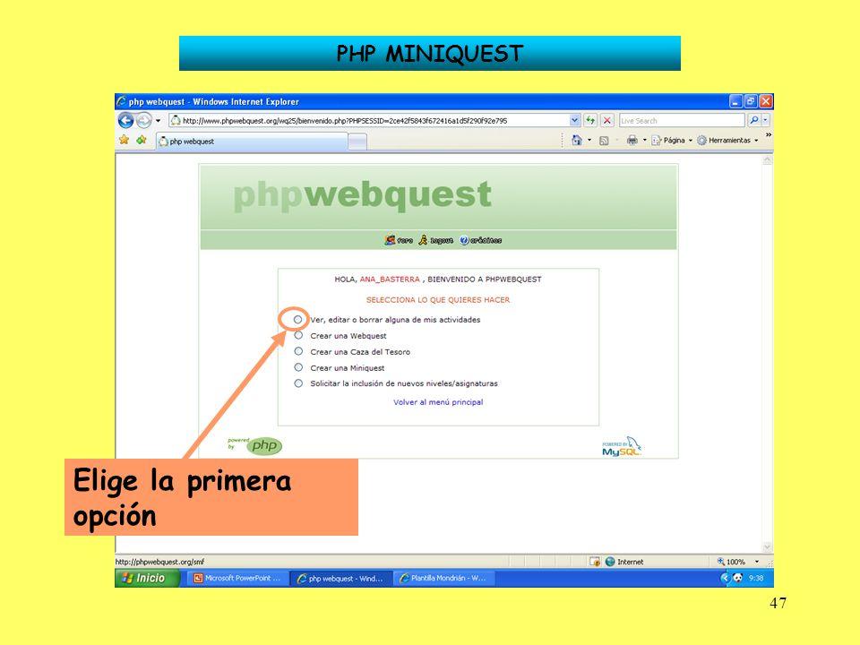 47 PHP MINIQUEST Elige la primera opción