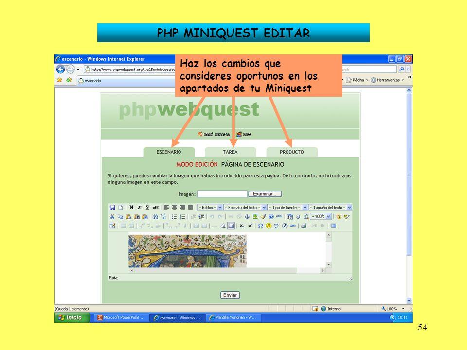 54 PHP MINIQUEST EDITAR Haz los cambios que consideres oportunos en los apartados de tu Miniquest