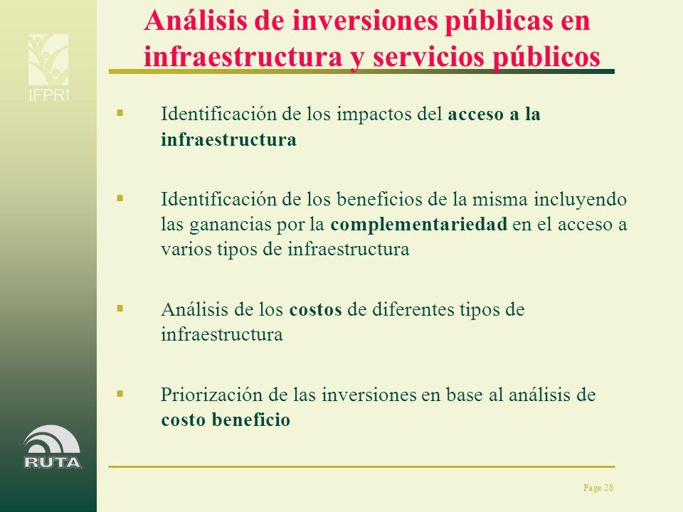 IFPRI Page 28 Análisis de inversiones públicas en infraestructura y servicios públicos Identificación de los impactos del acceso a la infraestructura