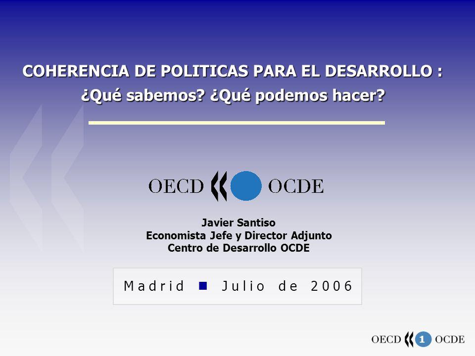1 COHERENCIA DE POLITICAS PARA EL DESARROLLO : ¿Qué sabemos.
