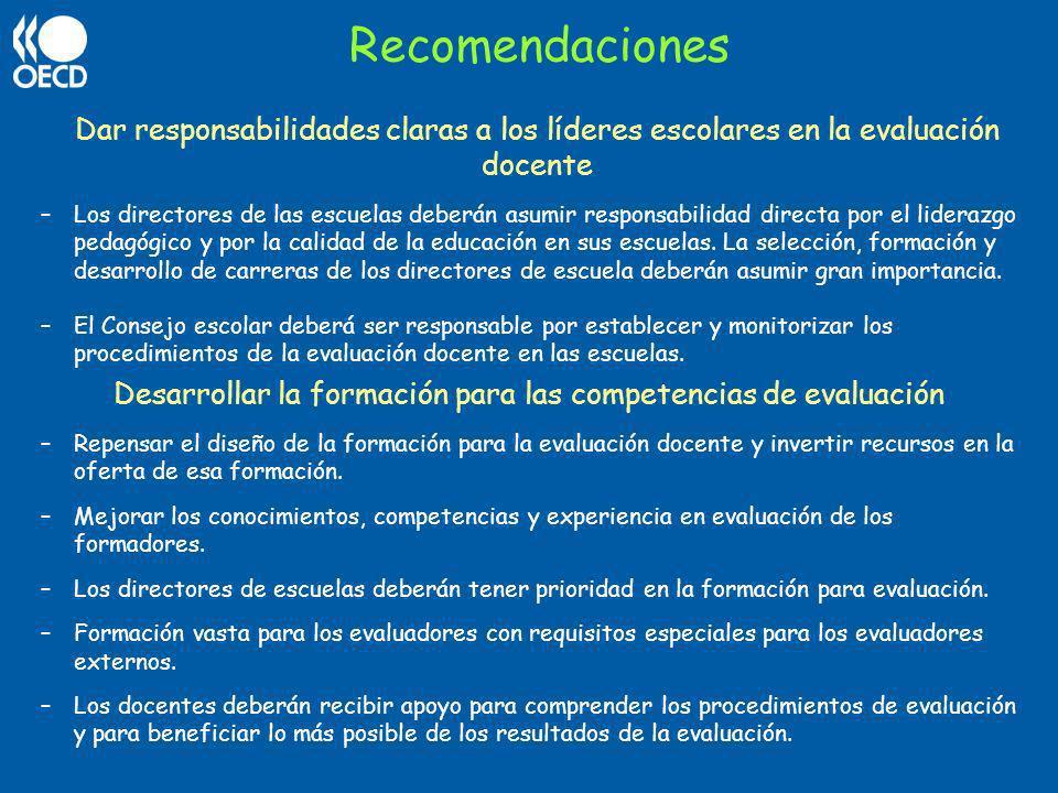 Dar responsabilidades claras a los líderes escolares en la evaluación docente –Los directores de las escuelas deberán asumir responsabilidad directa p
