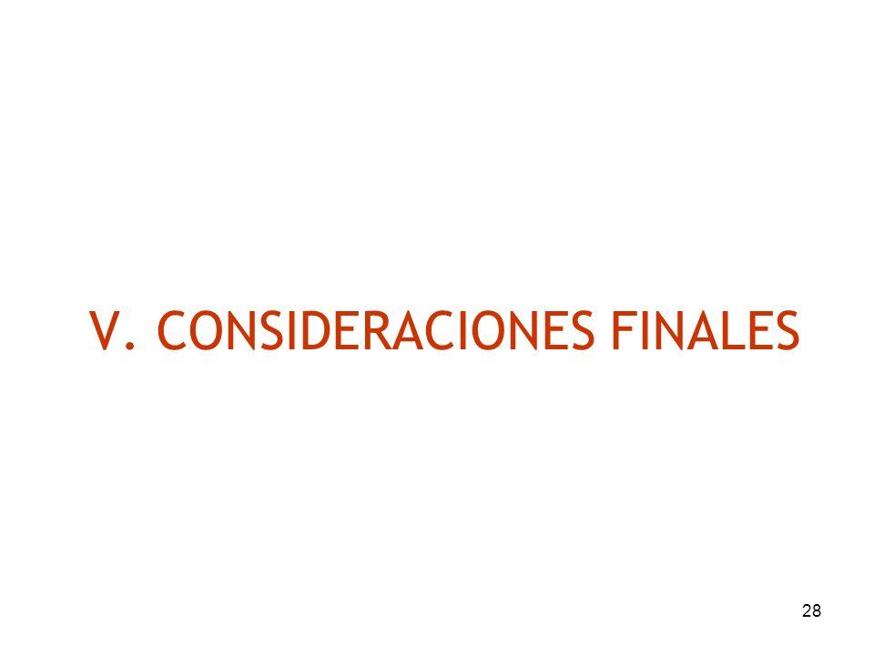 28 V. CONSIDERACIONES FINALES