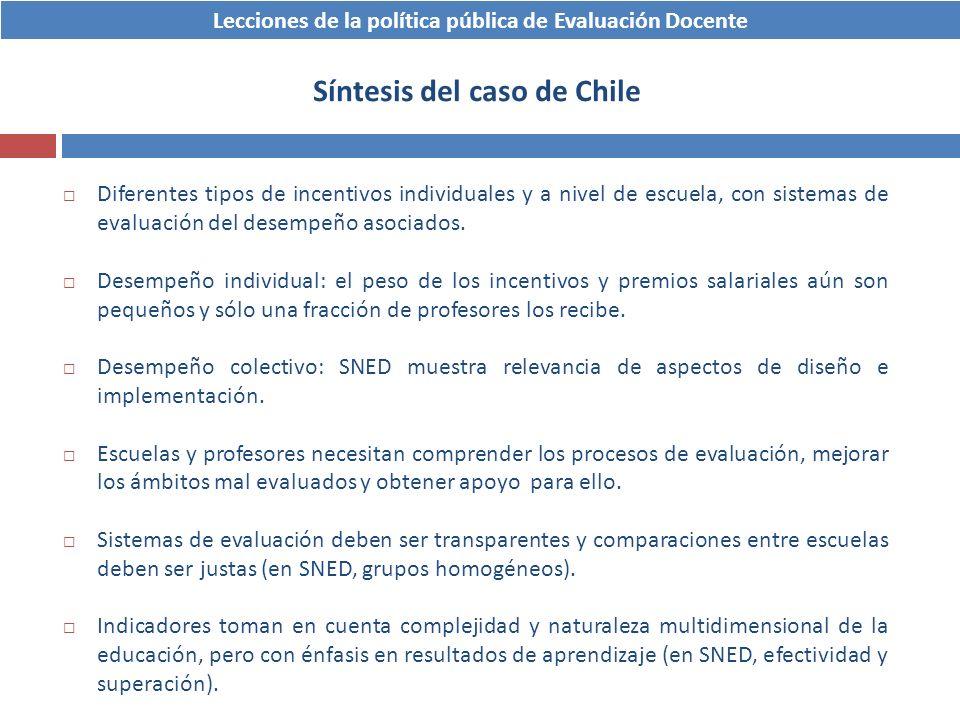 Diferentes tipos de incentivos individuales y a nivel de escuela, con sistemas de evaluación del desempeño asociados. Desempeño individual: el peso de