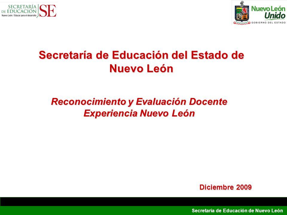 Secretaría de Educación de Nuevo León Reconocimiento y Evaluación Docente Experiencia Nuevo León Secretaría de Educación del Estado de Nuevo León Dici