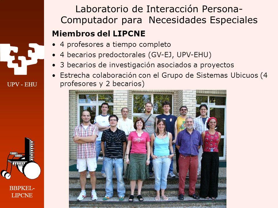UPV - EHU BBPKEL- LIPCNE Laboratorio de Interacción Persona- Computador para Necesidades Especiales Actividades Internacionales IFIP TC13 Human-Computer Interaction (1991-) IFIP WG 13.3 HCI and Disability (1993-) IFIP WG 13.1 Education in HCI and HCI Curriculum (1999-) COST219 bis Telecommunications Access for Disabled People and Elderly(1997-2001) COST219 ter Accessibility for All to Services and Terminals for Next Generation Networks (2003-2006) UE: TIDE DGXII, VFP; asesoría, evaluación, revisión (1991-)