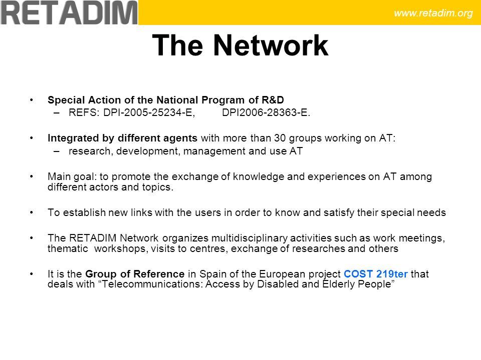 The Network Special Action of the National Program of R&D –REFS: DPI-2005-25234-E, DPI2006-28363-E.