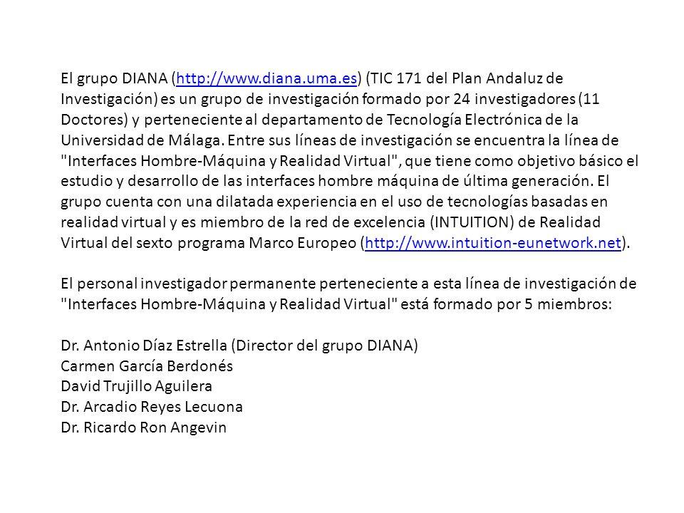 El grupo DIANA (http://www.diana.uma.es) (TIC 171 del Plan Andaluz de Investigación) es un grupo de investigación formado por 24 investigadores (11 Do