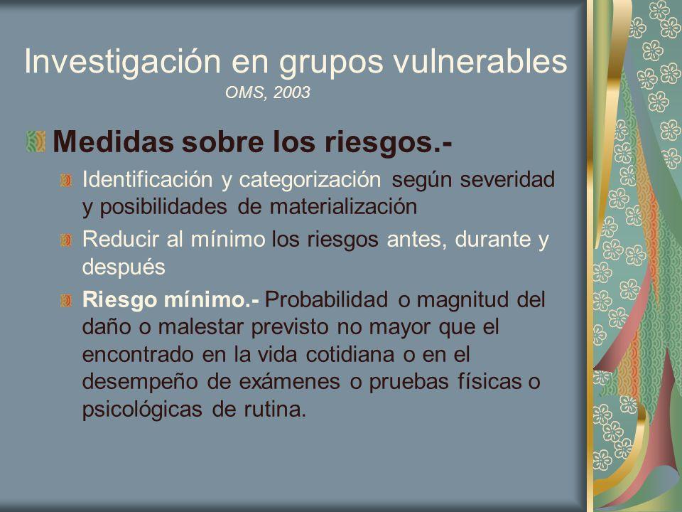 Investigación en grupos vulnerables Medidas sobre los riesgos.- Identificación y categorización según severidad y posibilidades de materialización Red