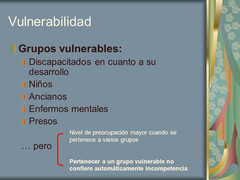 Vulnerabilidad Grupos vulnerables: Discapacitados en cuanto a su desarrollo Niños Ancianos Enfermos mentales Presos … pero Nivel de preocupación mayor