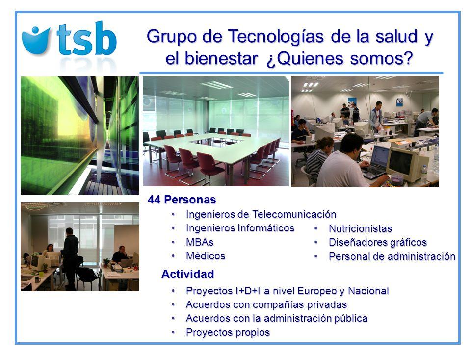 Grupo de Tecnologías de la salud y el bienestar ¿Quienes somos.