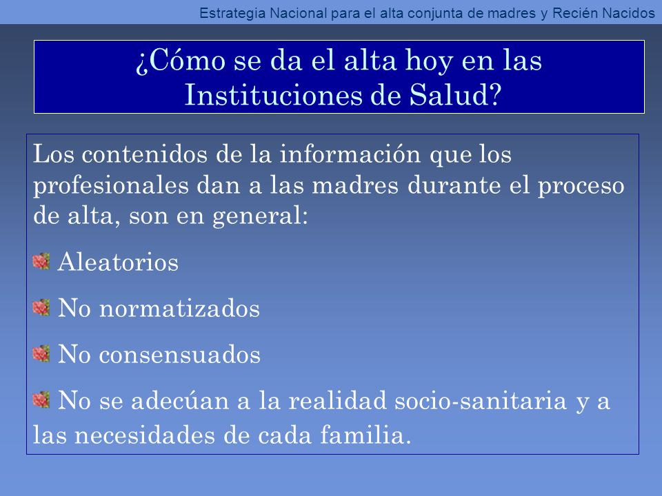 ¿Cómo se da el alta hoy en las Instituciones de Salud? Los contenidos de la información que los profesionales dan a las madres durante el proceso de a