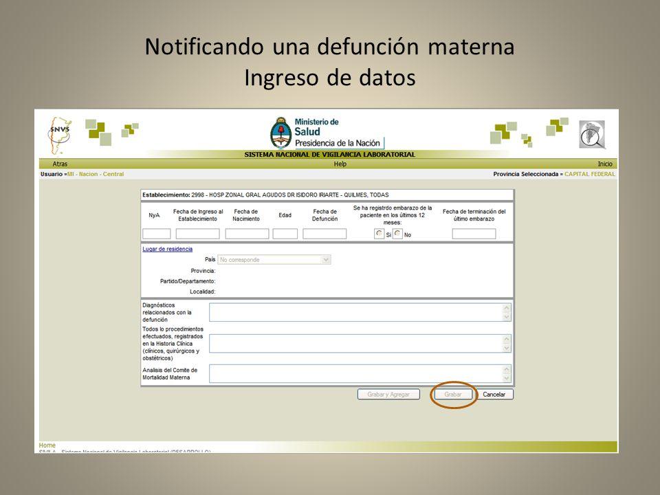Notificando una defunción materna Ingreso de datos