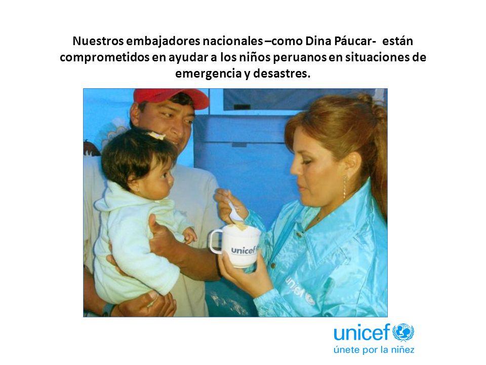 Nuestros embajadores nacionales –como Dina Páucar- están comprometidos en ayudar a los niños peruanos en situaciones de emergencia y desastres.