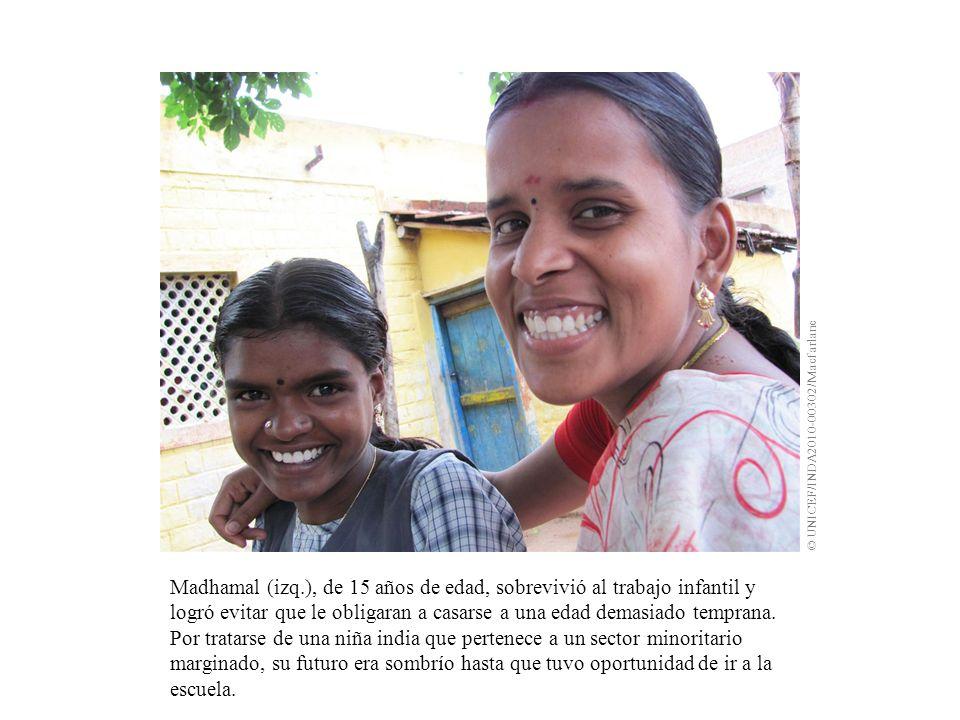 Madhamal (izq.), de 15 años de edad, sobrevivió al trabajo infantil y logró evitar que le obligaran a casarse a una edad demasiado temprana. Por trata
