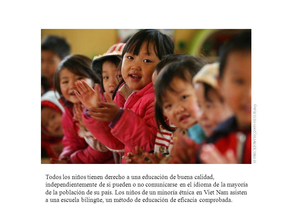 Todos los niños tienen derecho a una educación de buena calidad, independientemente de si pueden o no comunicarse en el idioma de la mayoría de la pob