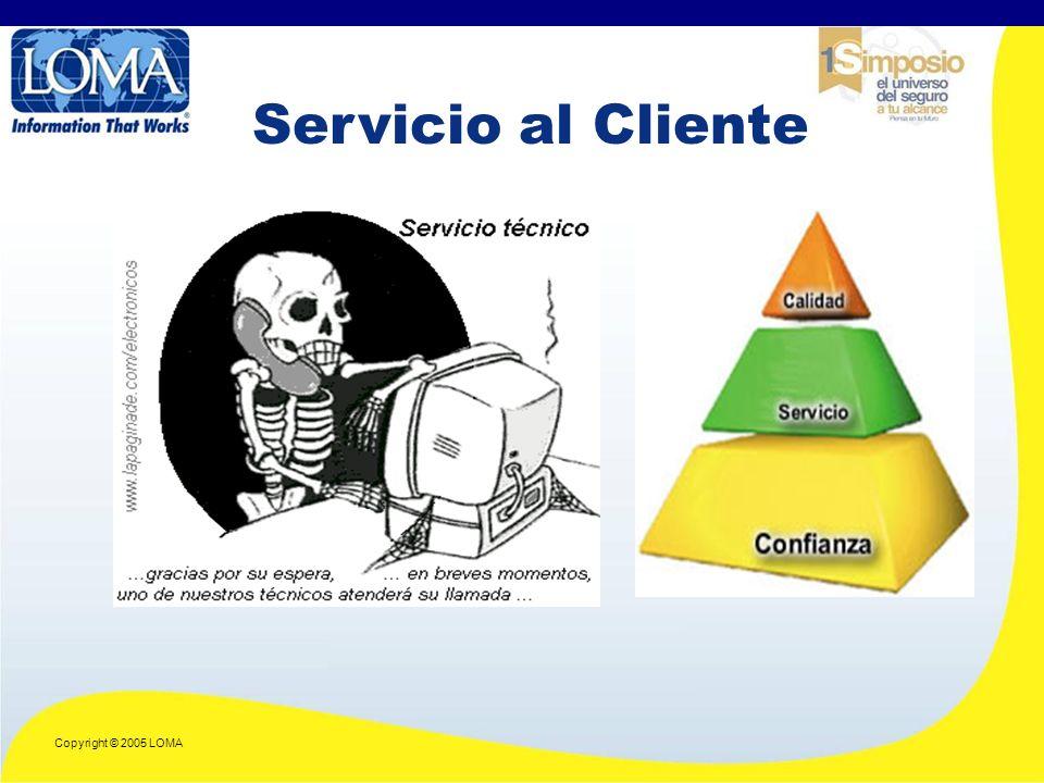 Copyright © 2005 LOMA Servicio al Cliente