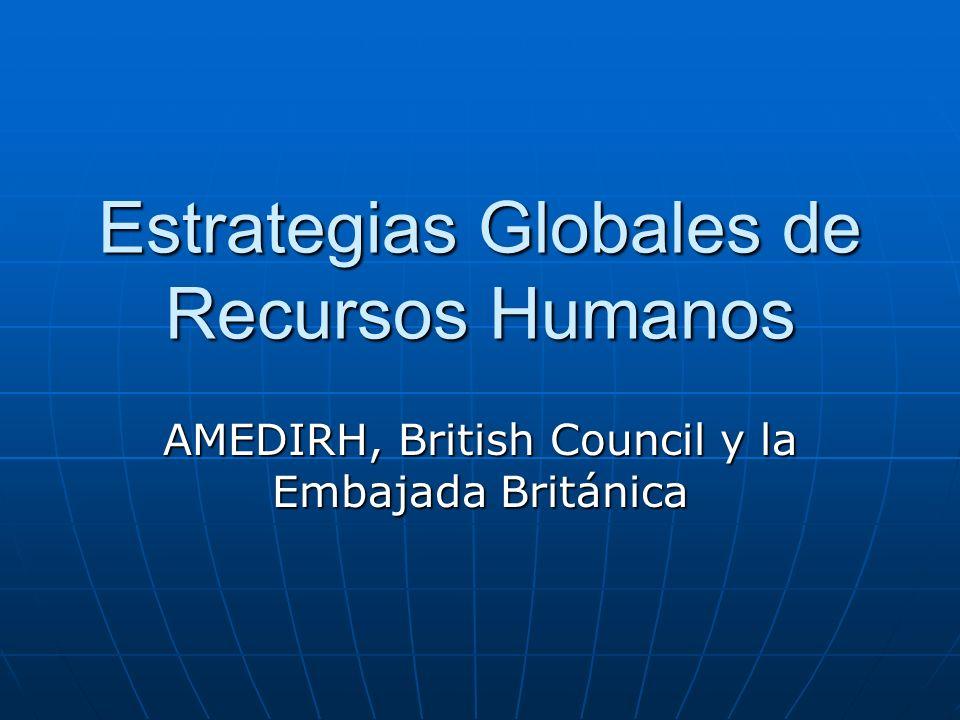 Estrategias Globales de Recursos Humanos AMEDIRH, British Council y la Embajada Británica