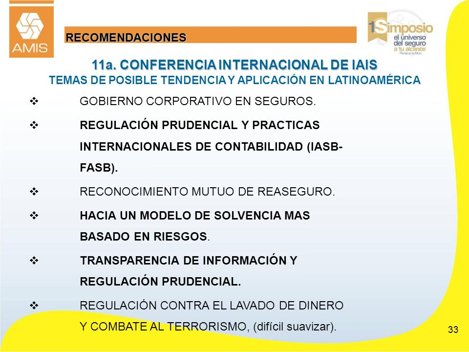33 GOBIERNO CORPORATIVO EN SEGUROS. REGULACIÓN PRUDENCIAL Y PRACTICAS INTERNACIONALES DE CONTABILIDAD (IASB- FASB). RECONOCIMIENTO MUTUO DE REASEGURO.