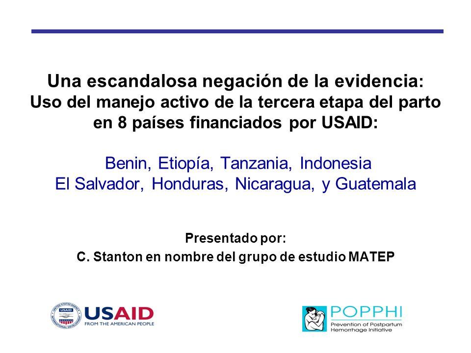 Una escandalosa negación de la evidencia : Uso del manejo activo de la tercera etapa del parto en 8 países financiados por USAID: Benin, Etiopía, Tanz