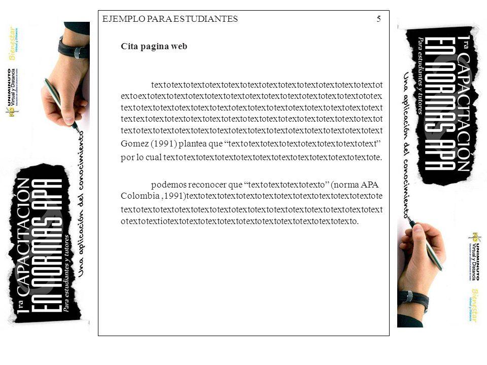 EJEMPLO PARA ESTUDIANTES 5 Cita pagina web textotextotextotextotextotextotextotextotextotextotextotextot extoextotextotextotextotextotextotextotextote
