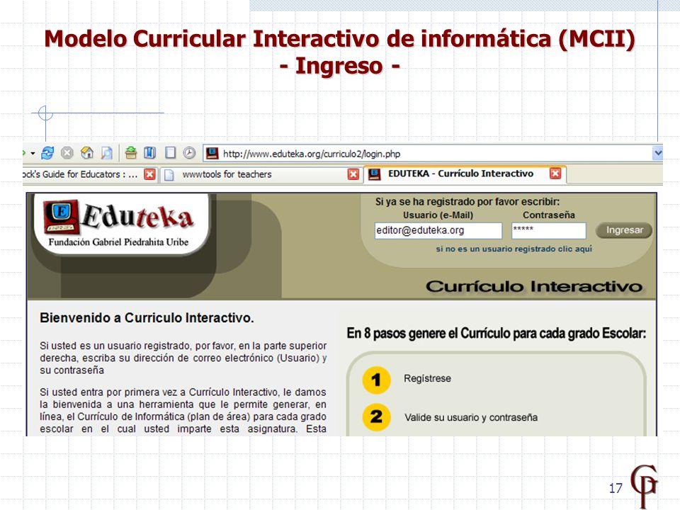 17 Modelo Curricular Interactivo de informática (MCII) - Ingreso -