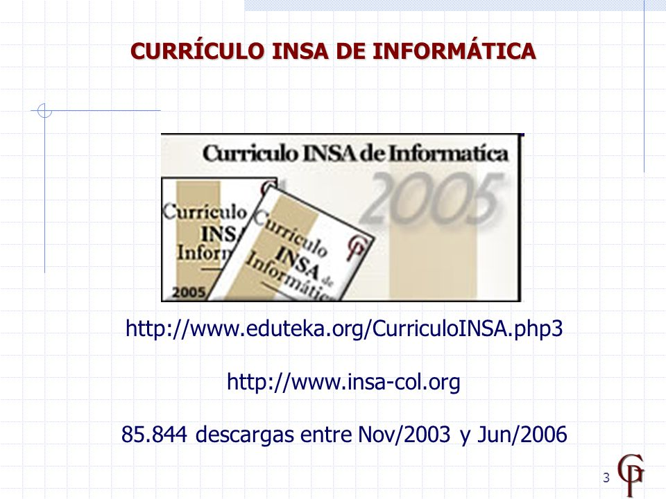 descargas entre Nov/2003 y Jun/2006 CURRÍCULO INSA DE INFORMÁTICA
