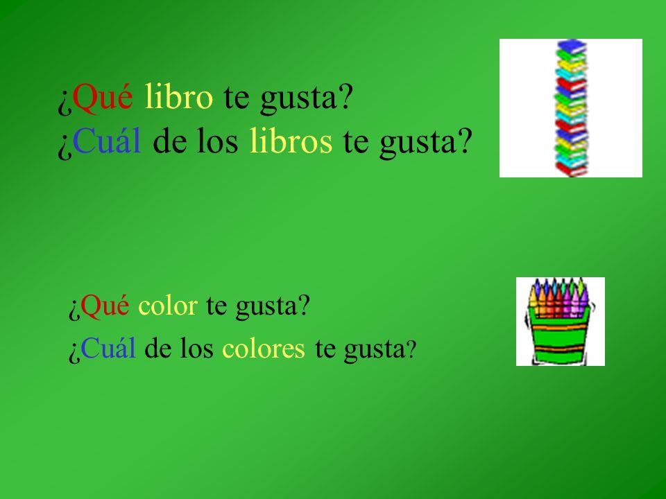 ¿Qué libro te gusta? ¿Cuál de los libros te gusta? ¿Qué color te gusta? ¿Cuál de los colores te gusta ?