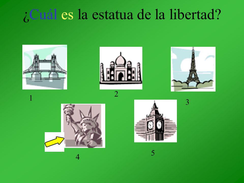 ¿Cuál es la estatua de la libertad? 1 2 3 4 5