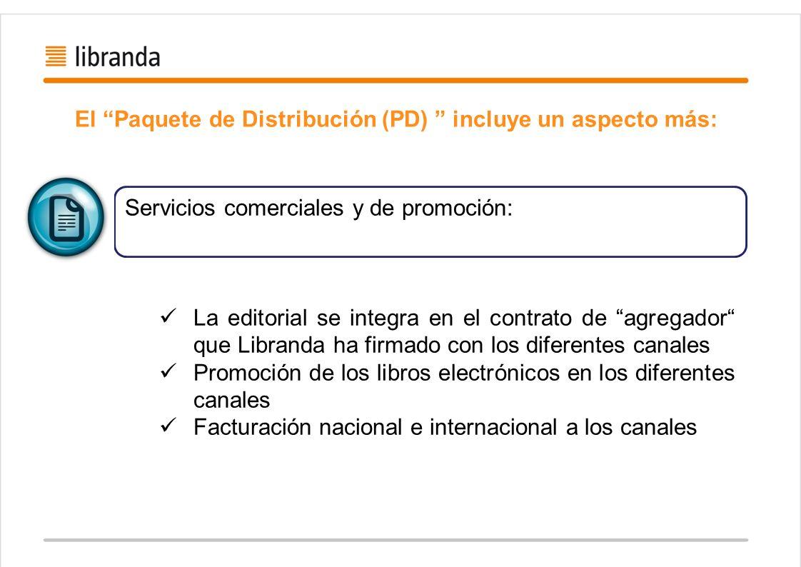 El Paquete de Distribución (PD) incluye un aspecto más: Servicios comerciales y de promoción: La editorial se integra en el contrato de agregador que