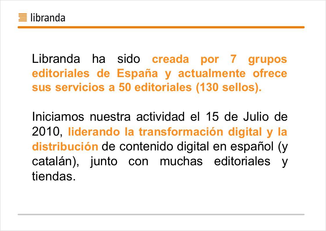 Libranda ha sido creada por 7 grupos editoriales de España y actualmente ofrece sus servicios a 50 editoriales (130 sellos). Iniciamos nuestra activid