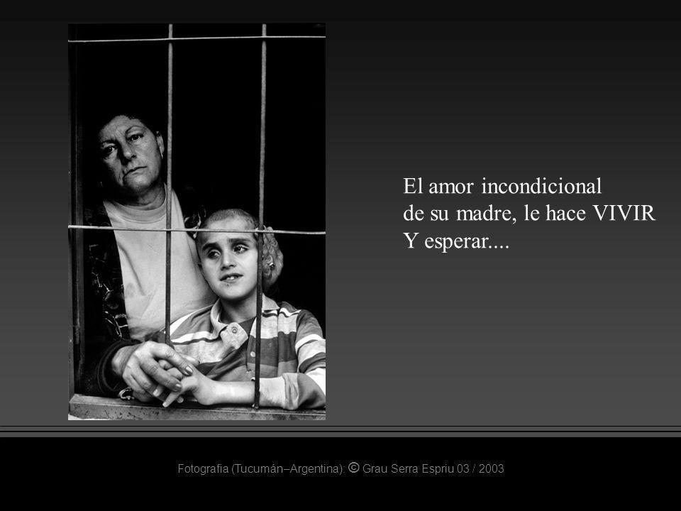 El amor incondicional de su madre, le hace VIVIR Y esperar....