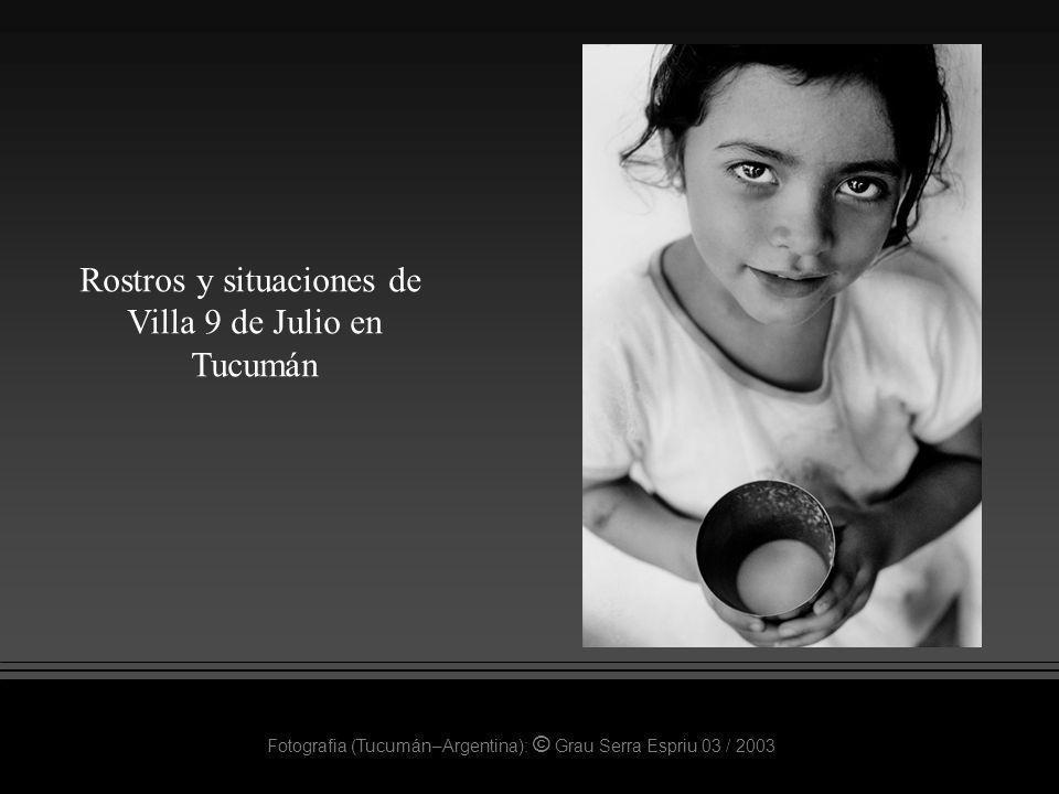 Rostros y situaciones de Villa 9 de Julio en Tucumán