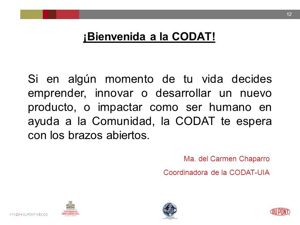 1/11/2014 DUPONT MÉXICO 12 ¡Bienvenida a la CODAT.