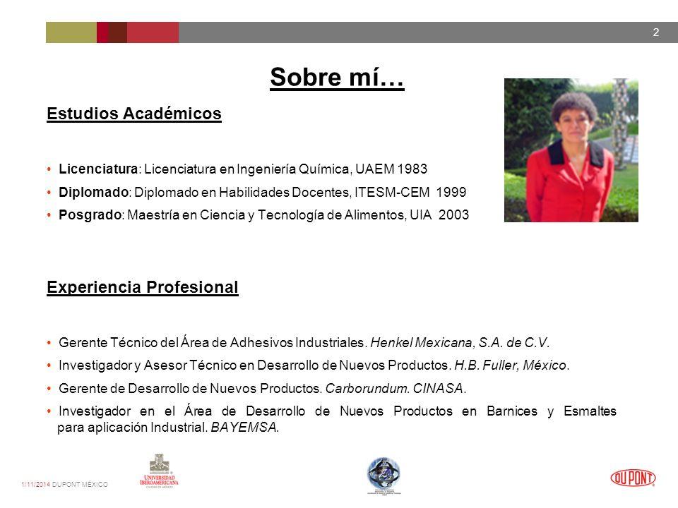 1/11/2014 DUPONT MÉXICO 3 Reconocimientos Premio MEXWII 2006: Mujeres Mexicanas Inventoras e Innovadoras, Ganadoras Bronce.