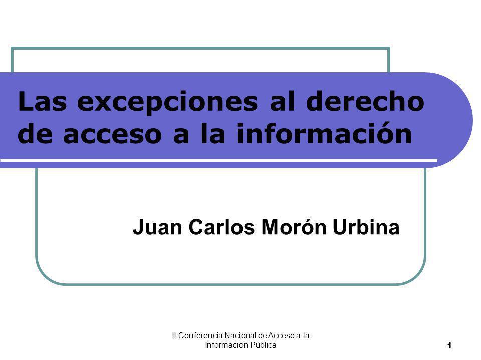 II Conferencia Nacional de Acceso a la Informacion Pública12 ANÁLISIS PARA LA APLICACIÓN DE LA EXCEPCIÓN.
