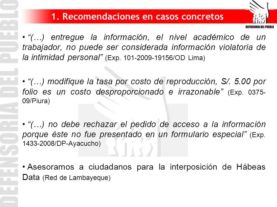 1. Recomendaciones en casos concretos (…) entregue la información, el nivel académico de un trabajador, no puede ser considerada información violatori
