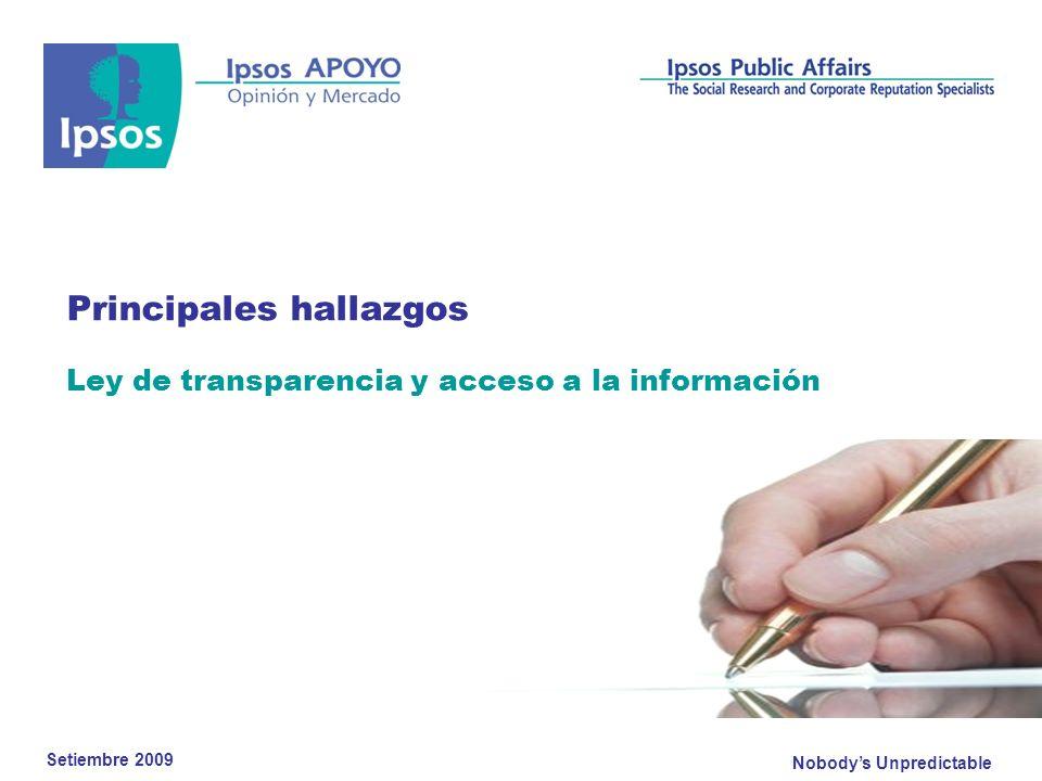 Nobodys Unpredictable Principales hallazgos Ley de transparencia y acceso a la información Setiembre 2009