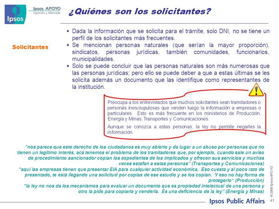 © 2009 Ipsos APOYO 41 ¿Quiénes son los solicitantes? Solicitantes Dada la información que se solicita para el trámite, solo DNI, no se tiene un perfil